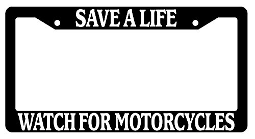 Save A Life Watch For Motorcycles High Quality Black Plastic License Plate Frame EBS